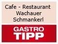Logo Cafe - Restaurant - Weinbau  Wachauer Schmankerl