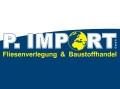 Logo: P. Import  Fliesenverlegung & Baustoffhandel GmbH