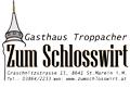 Logo: Gasthaus Troppacher  zum Schlosswirt