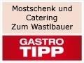 Logo Mostschenk und Catering  zum Wastlbauer  Familie Mallinger
