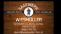 3. Bild / Sägewerk Wiesmüller